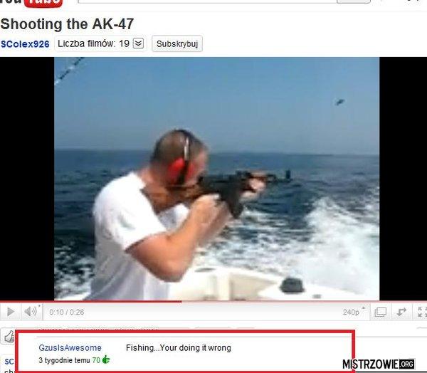 AK47 –