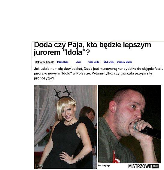 Doda Czy Paja. –