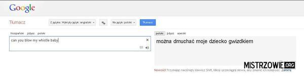 Tłumacz jak zwykle niezawodny –